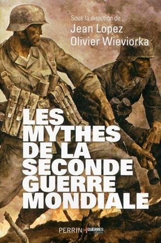 les mythes de la seconde guerre mondiale recto